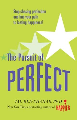 Pursuit of Perfect: Stop Chasing Perfection and Discover the True Path to Lasting Happiness (UK PB) (Paperback)