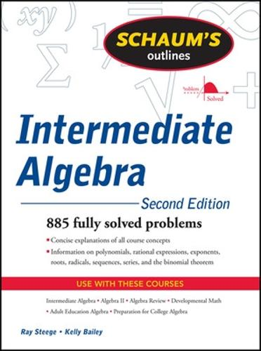 Schaum's Outline of Intermediate Algebra, Second Edition (Paperback)