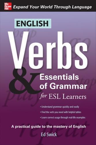 English Verbs & Essentials of Grammar for ESL Learners - Verbs and Essentials of Grammar Series (Paperback)