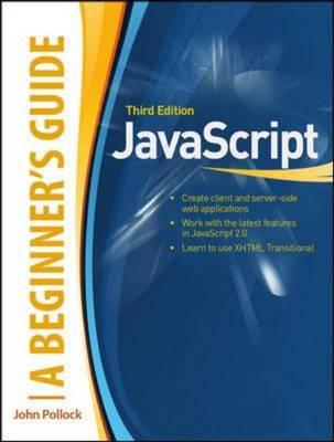 JavaScript: A Beginner's Guide (Paperback)