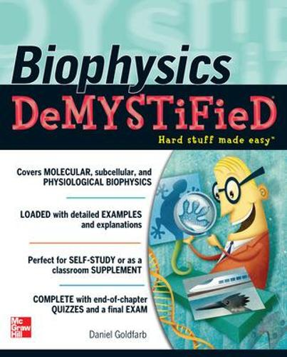 Biophysics DeMYSTiFied - Demystified (Paperback)