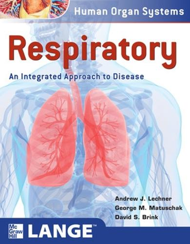 Respiratory: An Integrated Approach to Disease - Lange Basic Science (Paperback)