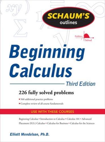 Schaum's Outline of Beginning Calculus, Third Edition (Paperback)
