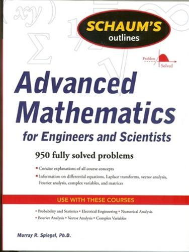 Schaum's Outline of Advanced Mathematics for Engineers and Scientists (Paperback)