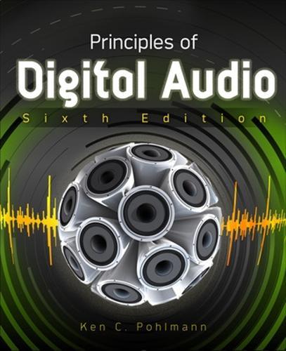Principles of Digital Audio, Sixth Edition (Paperback)