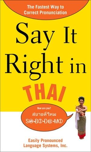Say It Right in Thai - Say It Right! Series (Paperback)