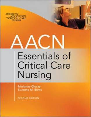 AACN Essentials of Critical Care Nursing - AACN (Paperback)
