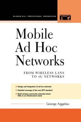 Mobile Ad Hoc Networks (Paperback)