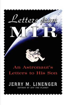 Letters from Mir: An Astronauts Letters to His Son (Paperback)