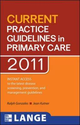 CURRENT Practice Guidelines in Primary Care 2012 - Lange Current Series (Paperback)