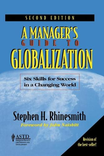 A Manageras Guide to Globalization: Six Skills for Success in a Changing World (Paperback)
