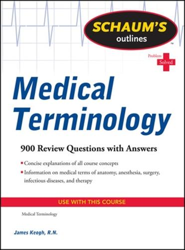 Schaum's Outline of Medical Terminology (Paperback)