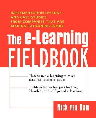 The E-Learning Fieldbook (Paperback)