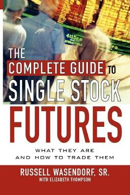 The Complete Guide to Single Stock Futures (Paperback)
