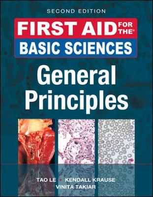 First Aid for the Basic Sciences, General Principles - First Aid Series (Paperback)
