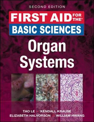 First Aid for the Basic Sciences: Organ Systems - First Aid Series (Paperback)