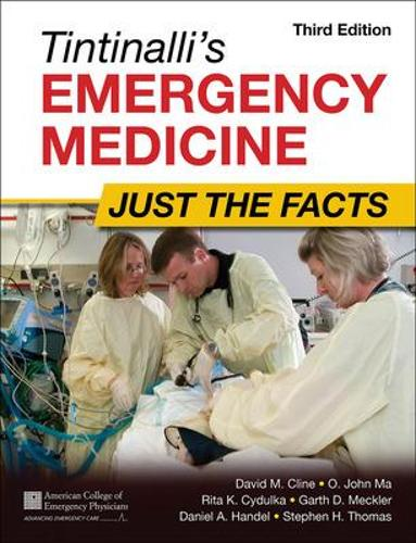 Tintinalli's Emergency Medicine: Just the Facts, Third Edition - Just The Facts (Paperback)