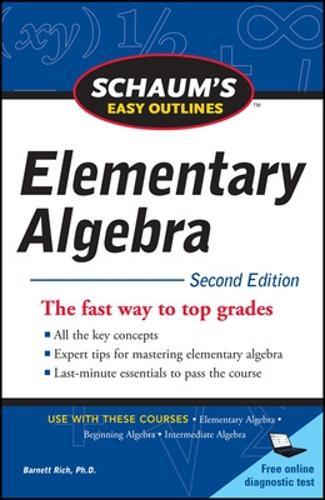 Schaum's Easy Outline of Elementary Algebra, Second Edition (Paperback)