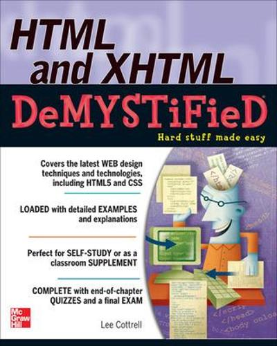 HTML & XHTML DeMYSTiFieD (Paperback)