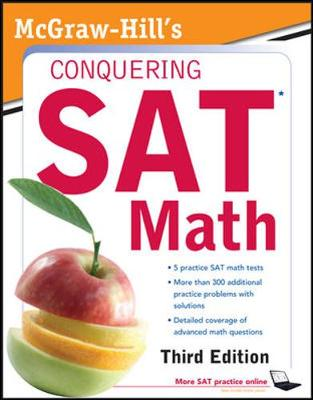 McGraw-Hill's Conquering SAT Math - 5 Steps to a 5 on the Advanced  Placement Examinations (Paperback)
