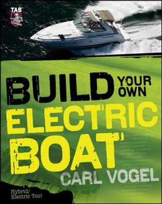 Build Your Own Electric Boat (Paperback)