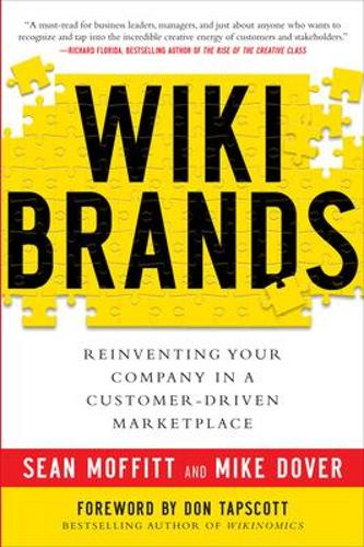 WIKIBRANDS: Reinventing Your Company in a Customer-Driven Marketplace (Hardback)