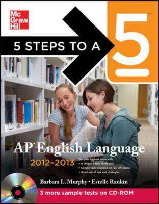 5 Steps to a 5 AP English Language 2012-2013 - 5 Steps to a 5 on the Advanced Placement Examinations