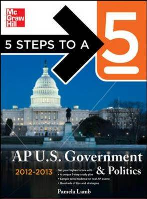 5 Steps to a 5 AP US Government and Politics 2012-2013 - 5 Steps to a 5 on the Advanced Placement Examinations (Paperback)