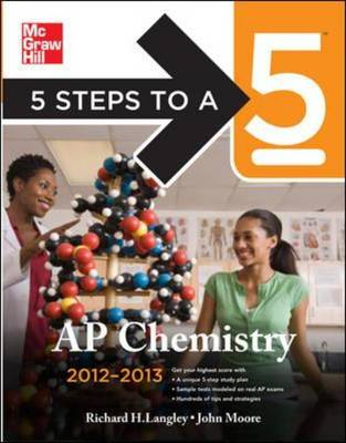 5 Steps to a 5 AP Chemistry 2012-2013 - 5 Steps to a 5 on the Advanced Placement Examinations (Paperback)