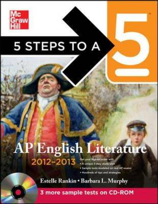 5 Steps to a 5 AP English Literature 2012-2013 - 5 Steps to a 5 on the Advanced Placement Examinations