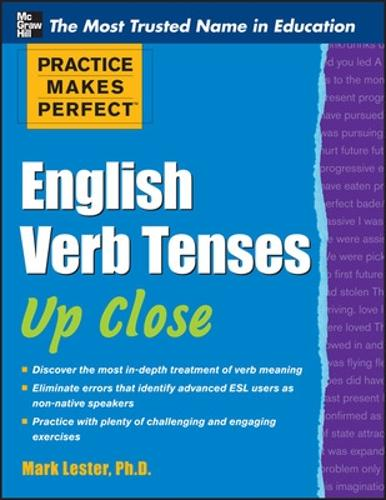 Practice Makes Perfect English Verb Tenses Up Close - Practice Makes Perfect Series (Paperback)