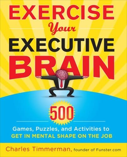 Exercise Your Executive Brain (Paperback)
