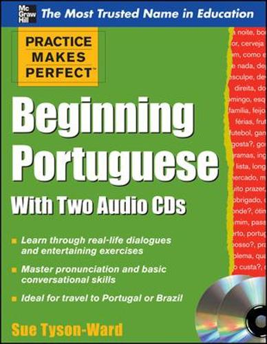 Practice Makes Perfect Beginning Portuguese with Two Audio CDs - Practice Makes Perfect Series (Book)