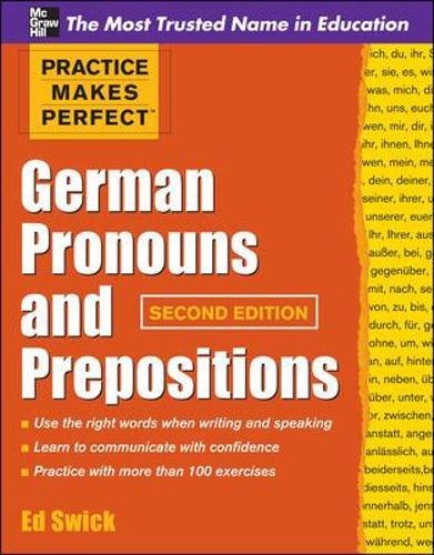 Practice Makes Perfect German Pronouns and Prepositions, Second Edition - Practice Makes Perfect Series (Paperback)