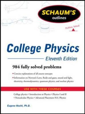 Schaum's Outline of College Physics (Paperback)