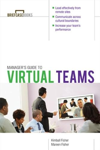 Manager's Guide to Virtual Teams (Paperback)