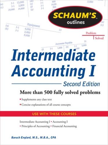 Schaums Outline of Intermediate Accounting I, Second Edition (Paperback)