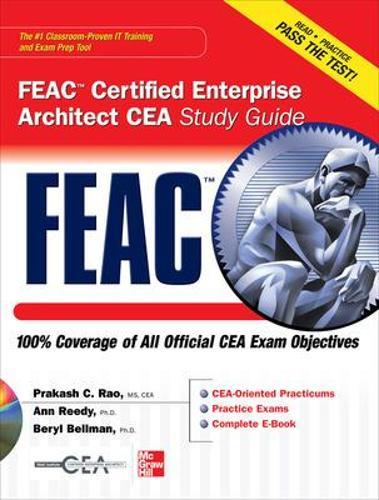 FEAC Certified Enterprise Architect CEA Study Guide - Certification Press (Book)