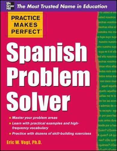 Practice Makes Perfect Spanish Problem Solver - Practice Makes Perfect Series (Paperback)