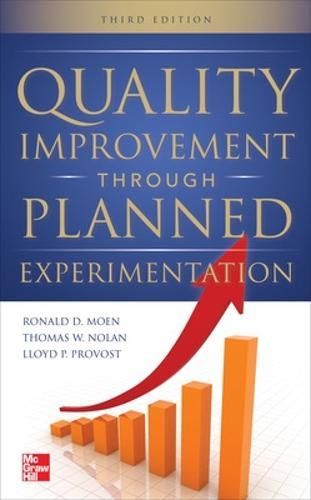 Quality Improvement Through Planned Experimentation 3/E (Hardback)