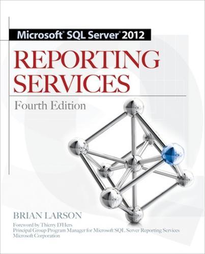 Microsoft SQL Server 2012 Reporting Services 4/E (Paperback)