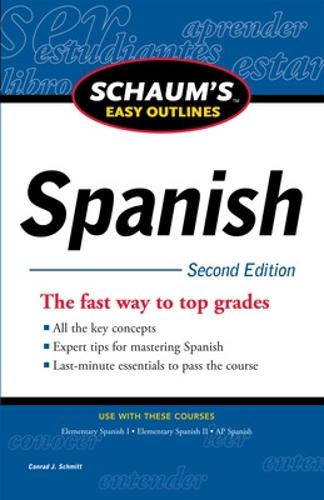 Schaum's Easy Outline of Spanish, Second Edition (Paperback)