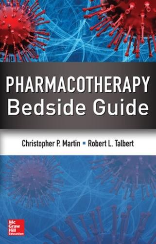 Pharmacotherapy Bedside Guide (Paperback)