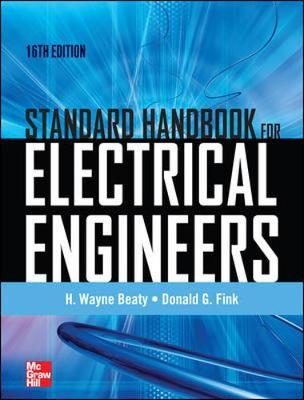 Standard Handbook for Electrical Engineers Sixteenth Edition (Hardback)