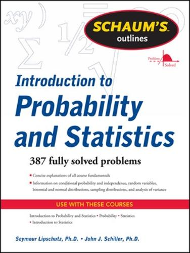 Schaum's Outline of Introduction to Probability and Statistics (Paperback)
