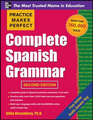Practice Makes Perfect Complete Spanish Grammar - Practice Makes Perfect Series (Paperback)