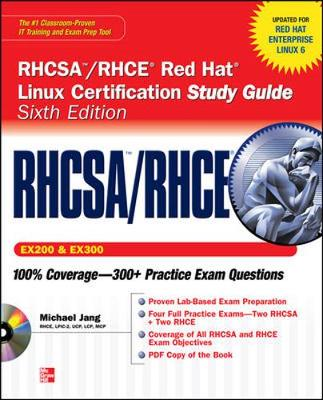 RHCSA/RHCE Red Hat Linux Certification Study Guide (Exams EX200 & EX300): (SET 2) - Certification Press