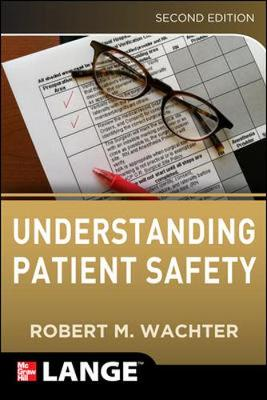 Understanding Patient Safety, Second Edition (Paperback)