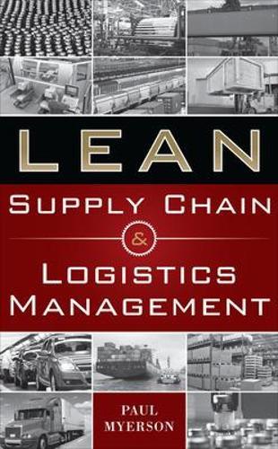 Lean Supply Chain and Logistics Management (Hardback)