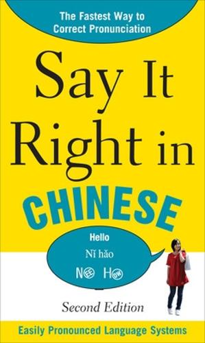 Say It Right In Chinese - Say It Right! Series (Paperback)